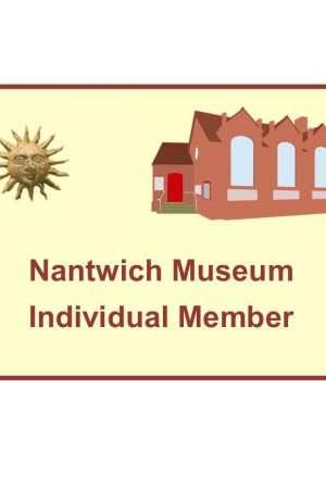 Nantwich Museum - Individual Member