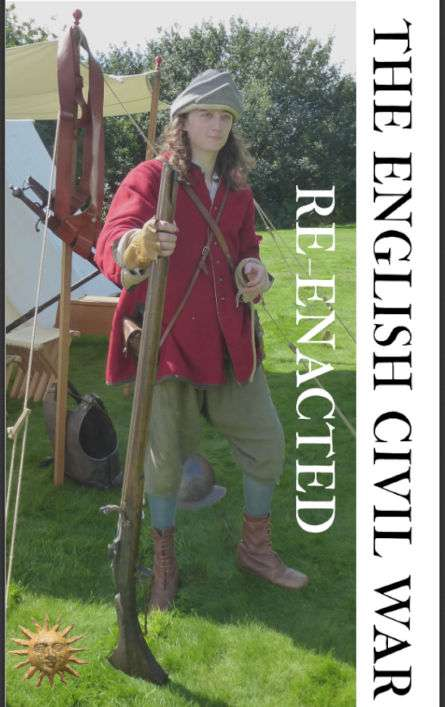 The English Civil War Re-enacted