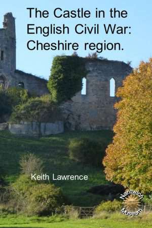The Castles in the English Civil War - Cheshire Region booklet cover