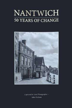 Nantwich 50 years of change