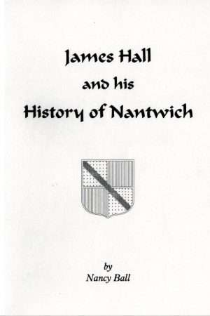 Cover to Hall's History of Nnatwich by Nancy Ball