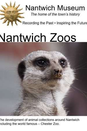 Cover to Nantwich Zoos booklet by Nantwich Museum
