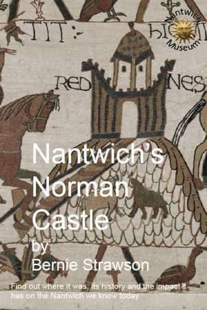 Cover to Nantwich's Norman Castle