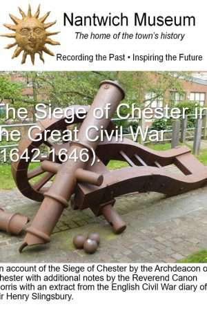 Cover to The Siege of Chester in the Great Civil War (1642-1646)