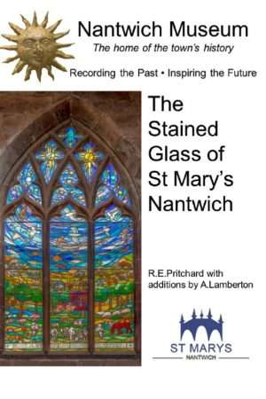 Cover of The Stained Glass of St Mary's Church Nantwich