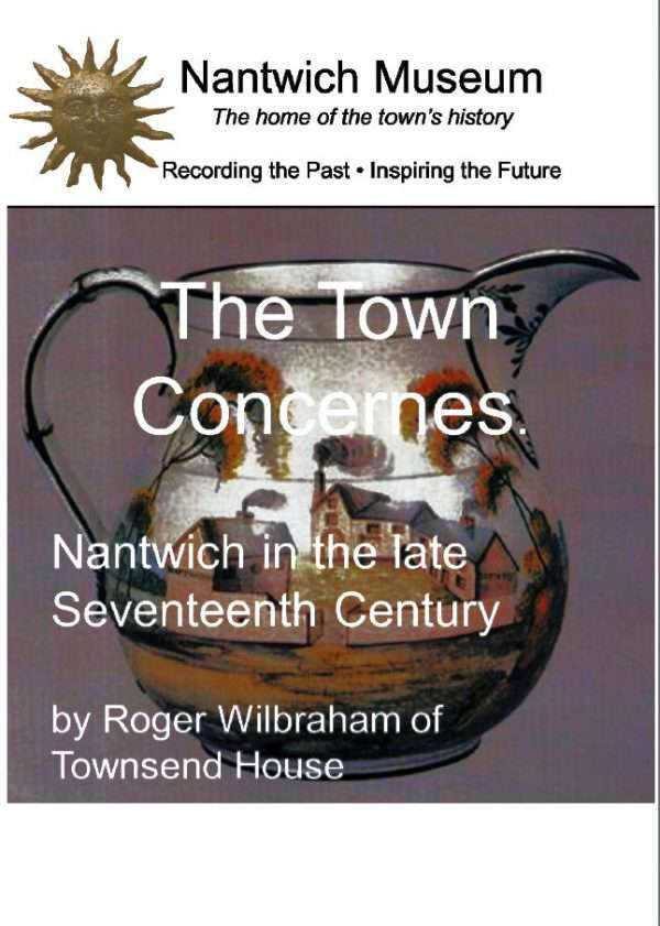 Cover to The Towne Concernes (Nantwich in the late 17th Century)