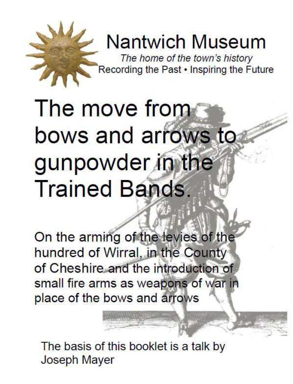 Cover to The move from bows and arrows to gunpowder in the Trained Bands