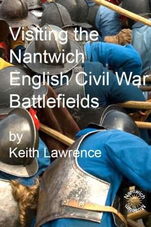 Visiting Nantwich English Civil War Battlefields cover