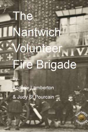 Cover to booklet about Nantwich Volunteer Fire Brigade
